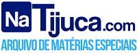 NaTijuca.Com - Arquivo de Matérias Especiais